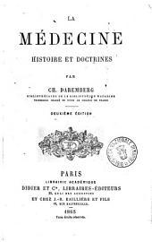 La médecine: histoire et doctrines