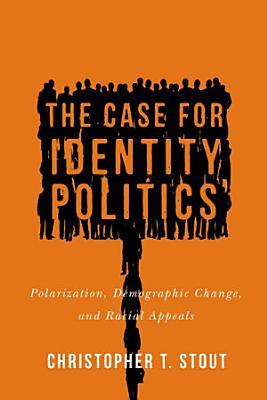 The Case for Identity Politics