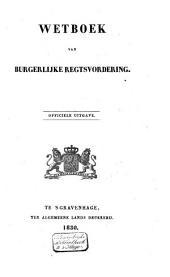 Wetboek van burgerlijke regtsvordering: officiële uitgave