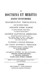 De doctrina et meritis Joannis Van Ruysbroeck dissertatio theologica