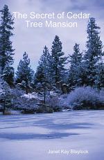 The Secret of Cedar Tree Mansion