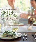 Williams Sonoma Bride   Groom Entertaining Book