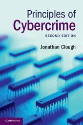 Principles of Cybercrime: Edition 2