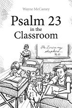 Psalm 23 in the Classroom