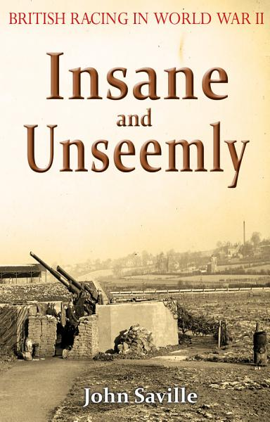 Insane and Unseemly