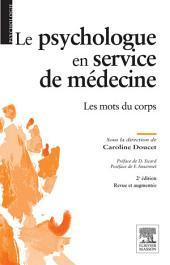 Le psychologue en service de médecine: Édition 2