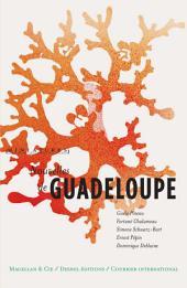 Nouvelles de Guadeloupe: Récits de voyage