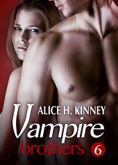 Vampire Brothers 6 (Deutsche Version)