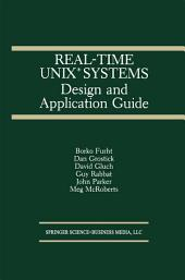 Real-Time UNIX® Systems: Design and Application Guide