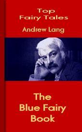 The Blue Fairy Book: Top Fairy Tales
