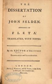 The Dissertation of John Selden: Annexed to Fleta