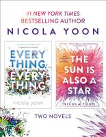 Nicola Yoon 2 Book Bundle  Everything  Everything and The Sun Is Also a Star PDF