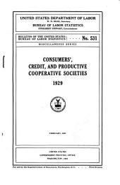 Consumers', credit, and productive cooperative societies, 1929: February, 1931