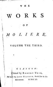 The Works of Molière: Volume 3
