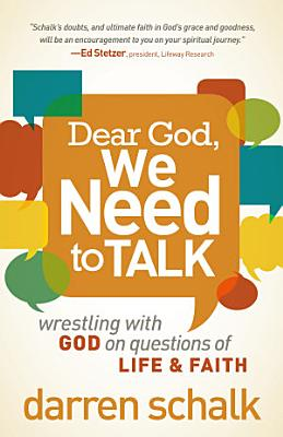 Dear God  We Need to Talk