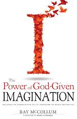 The Power of God Given Imagination