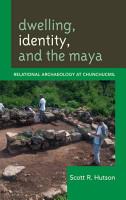 Dwelling  Identity  and the Maya PDF