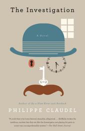 The Investigation: A Novel