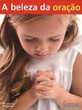A Beleza da Oração