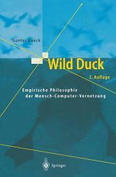 Wild Duck: Empirische Philosophie der Mensch-Computer-Vernetzung, Ausgabe 2