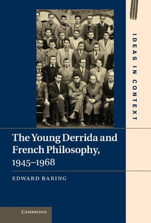 The Young Derrida and French Philosophy  1945   1968 PDF