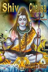 Shiv Chalisa In English Rhyme: Chants of Hindu Gods & Goddesses