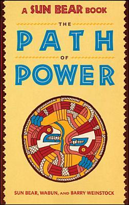 Sun Bear  The Path of Power