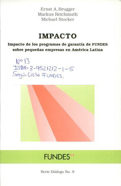 Impacto de los programas de garantía de FUNDES sobre pequeñas empresas en América Latina