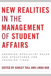 New Realities In The Management Of Student Affairs Book PDF