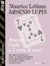 Il sette di cuori: Arsenio Lupin ladro gentiluomo 6