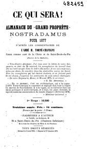 """Ce qui sera !: Almanach du """"Grand Prophète"""" Nostradamus Pour 1877"""