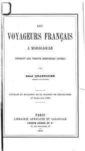 Les voyageurs français à Madagascar pendant les trente dernières années