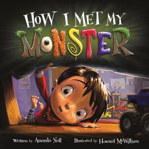 How I Met My Monster Book