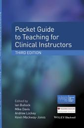 Pocket Guide to Teaching for Clinical Instructors: Edition 3