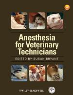 Anesthesia for Veterinary Technicians