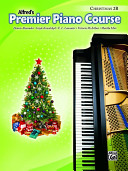 Alfred's Premier Piano Course: Christmas 2B