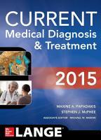CURRENT Medical Diagnosis and Treatment 2015  eBook  PDF