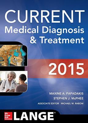 CURRENT Medical Diagnosis and Treatment 2015 (eBook)