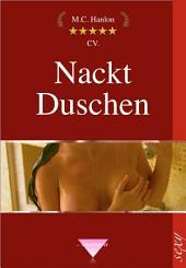 Nackt Duschen: Erotische Geschichten