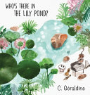 Who s There in the Lily Pond  PDF