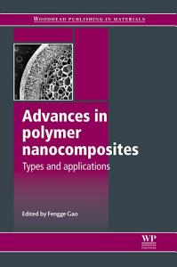 Advances in Polymer Nanocomposites