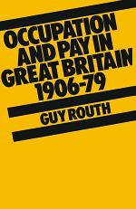 Occupation and Pay in Great Britain 1906–79