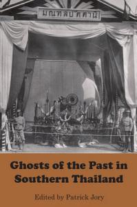 Ghosts of the Past in Southern Thailand PDF