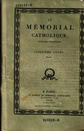 Le Memorial catholique, ouvrage periodique: Volume3;Volume5;Volume9