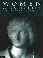 Women in Antiquity: New Assessments