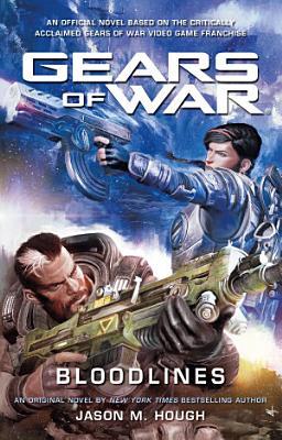Gears of War  Bloodlines