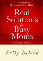 Real Solutions for Busy Moms Devotional PDF