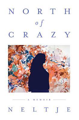 North of Crazy