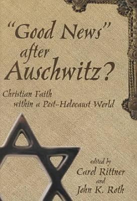 Good News  After Auschwitz  PDF