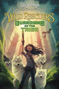 Wild Rescuers  Guardians of the Taiga Book